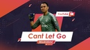 Keylor Navas - Can't Let Go