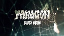PARAGON - Black Widow (Lyric Video)