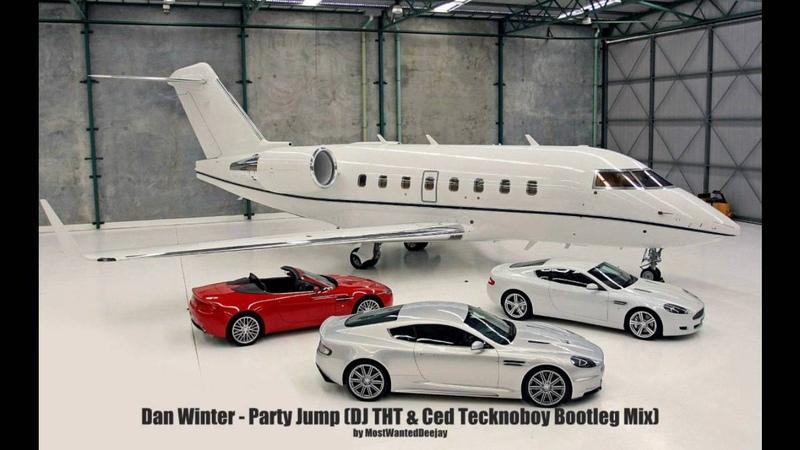 Dan Winter - Party Jump (DJ THT Ced Tecknoboy Bootleg Mix)