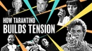 How Tarantino Builds Tension