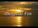 Duygusal Fon Müziği♬♫ ♪