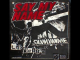 SayMyName ft. Lil Debbie - Say My Name Preview