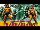 Братья-варвары  The Barbarians  The Barbarian brothers. 1987. 1080p. VHS