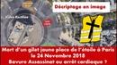 Bavure ou assassinat place de l'étoile à paris le 24 novembre 2018