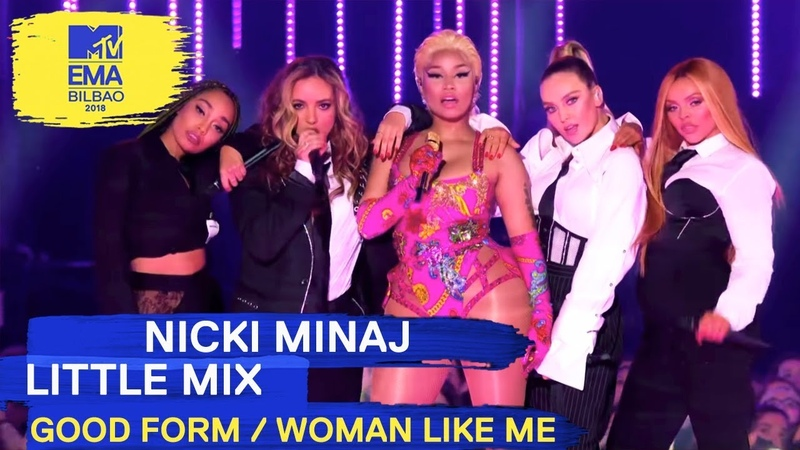Nicki Minaj Little Mix Good Form / Woman Like Me Live | MTV EMAs 2018