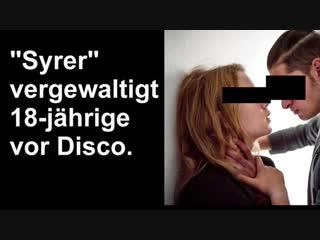 Gruppen-vergewaltigung vor disco. zu 87,5% syrer? - detleff. artist