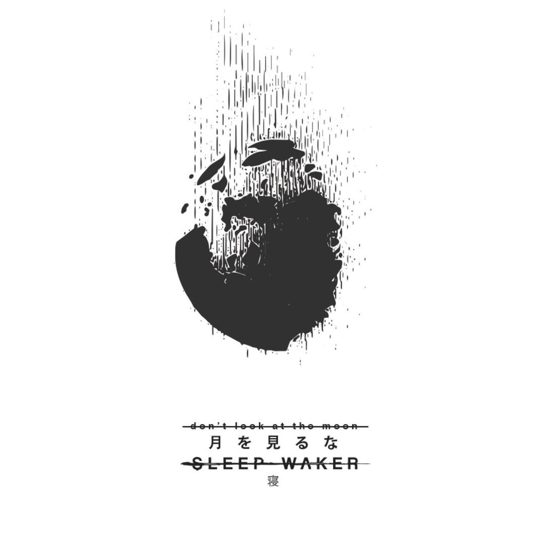 Sleep Waker - Don't Look At The Moon (2018)