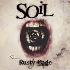 Soil альбом Rusty Cage