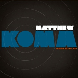 Matthew Koma альбом Parachute EP