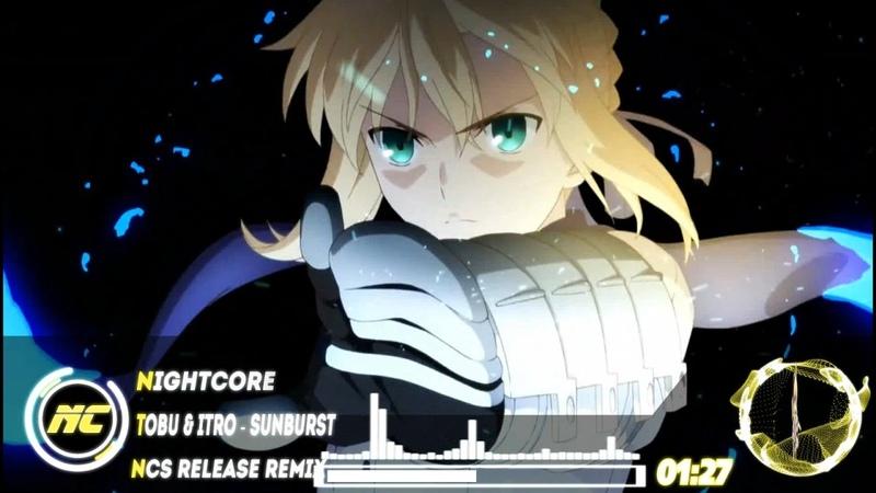 ☢ ☾Nightcore TM☽ ☞ Tobu Itro - Sunburst Remix (Fate stay night the Movie AMV) ☢