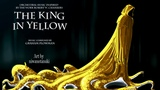 The King in Yellow Cthulhu Mythos Orchestral Horror Music
