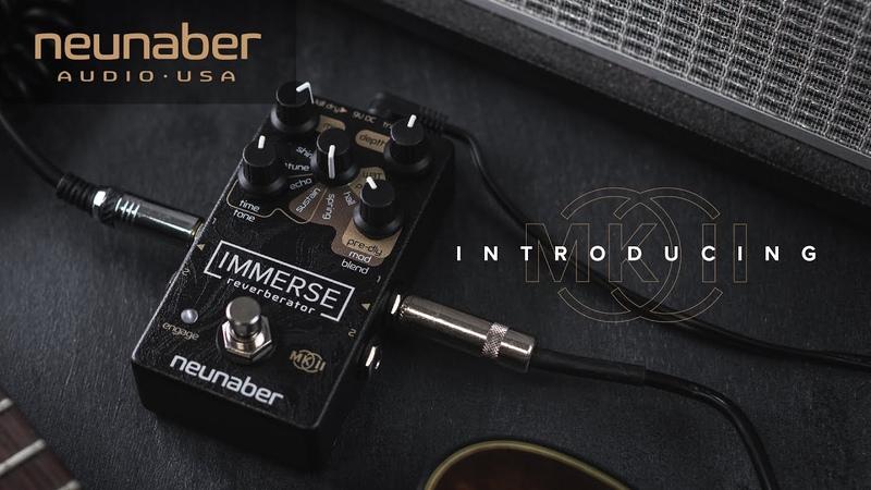 Neunaber Immerse Reverberator Mk II Reveal смотреть онлайн без регистрации