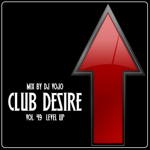 Dj VoJo - Club Desire vol.47-48-49 (2013) MP3