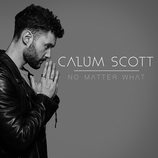 Calum Scott album No Matter What