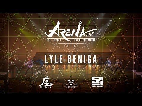 Lyle Beniga | Arena LA 2018 [@VIBRVNCY 4K]