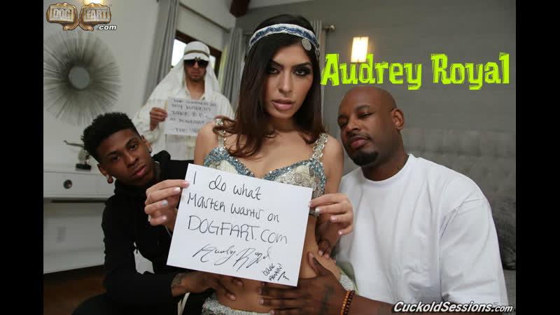 Audrey Royal Interracial Cuckold Sessions Dog Fart HD