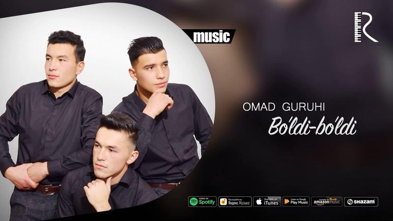 Omad guruhi - Boldi-boldi | Омад гурухи - Булди-булди (music version)