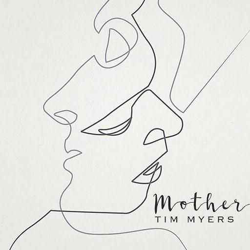 Tim Myers альбом Mother