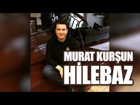 Hilebaz ♫ Murat Kurşun ♫ Muzik Video ♫ Official