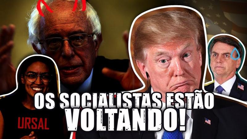 OS SOCIALISTAS ESTÃO CHEGANDO - O fantasma do socialismo está de volta!