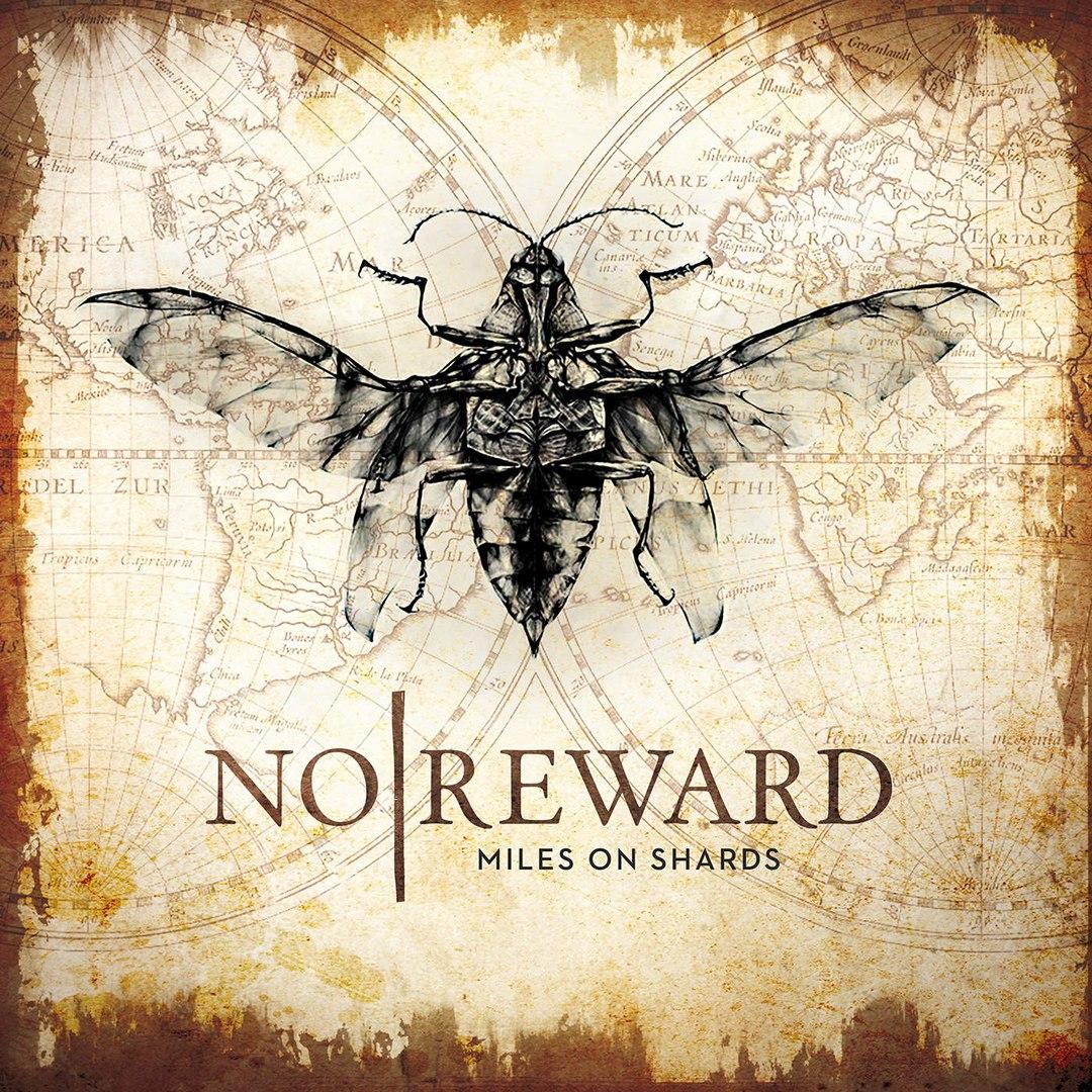No Reward - Miles On Shards (2016)