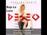 Paulina Rubio - Bajo la luna
