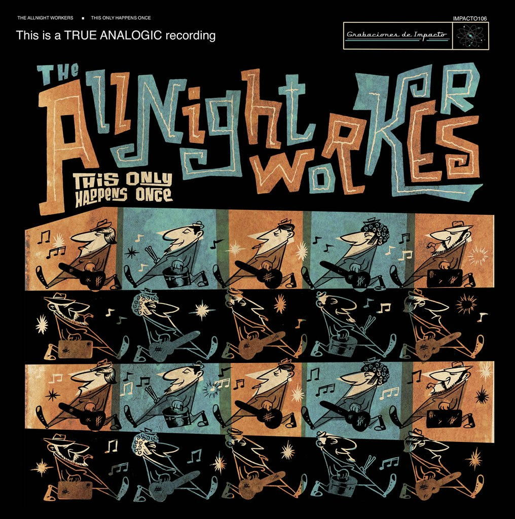 "The Allnight Workers ""This Only Happens Once"" (2010)"