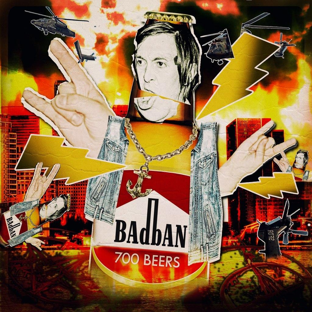 Badban - 700 Beers (2013)