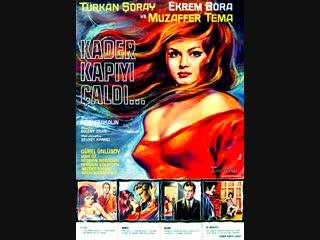 Kader Kapıyı Çaldı - Türk Filmi