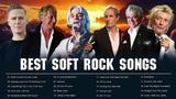Air Supply, Lobo, Rod Stewart, B'ryan A'dams, Michael Bolton - Best Soft Rock Classic Songs