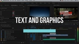 Premiere Pro Basics Course - Video 4 - Titles, Graphics, And The Essential Graphics Panel