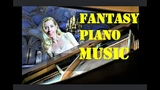 FANTASY PIANO | BEAUTIFUL MUSIC FOR RELAXATION