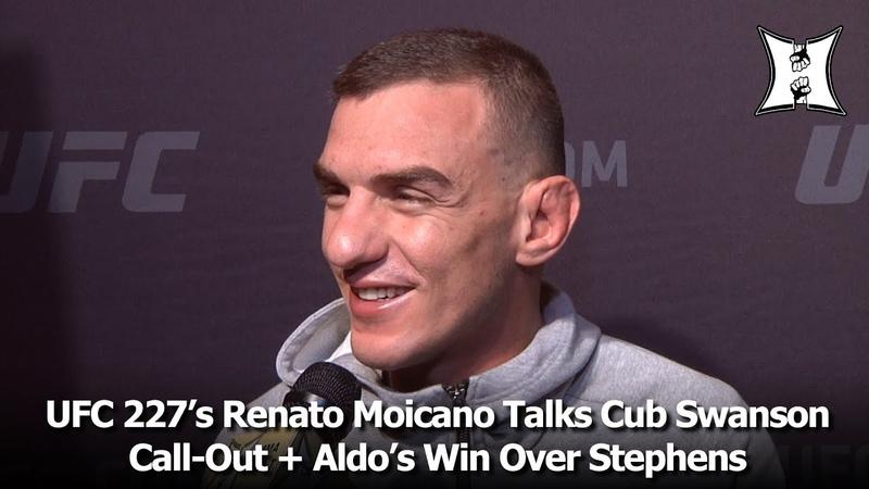 UFC 227's Renato Moicano Talks Cub Swanson Call-Out Aldo's Win Over Stephens