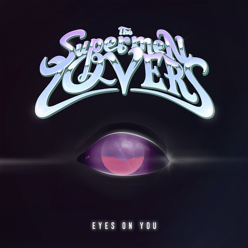 The Supermen Lovers альбом Eyes on You