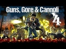 Guns Gore and Cannoli на троих на одном экране часть 4 финал