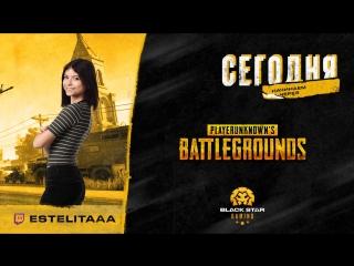 Playerunknown's battlegrounds X BSG X Estelitaaa