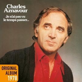 Charles Aznavour альбом Je n'ai pas vu le temps passer