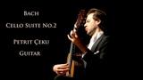 Bach Cello Suite No.2 BWV 1008 Petrit