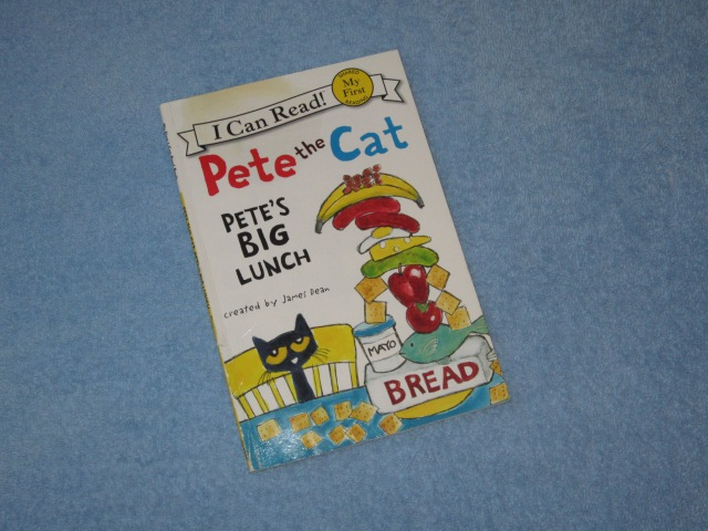 Pete The Cat ~ Petes Big Lunch Childrens Read Aloud Story Book For Kids By James Dean