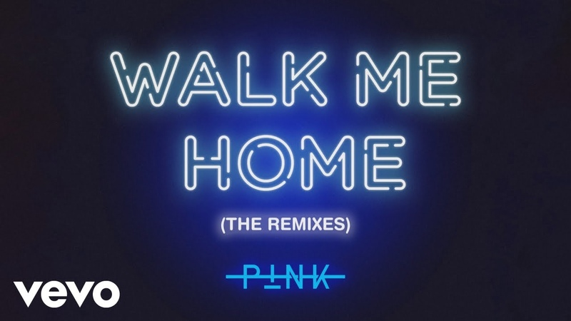 P!nk - Walk Me Home (Until Dawn Remix (Audio))