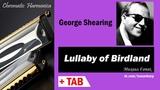 Lullaby of Birdland - Harmonica TAB - Михаил Гапак - Hohner CX12 Jazz