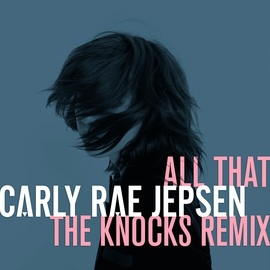 Carly Rae Jepsen альбом All That