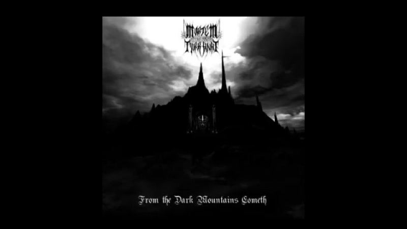 Mortem Tyrranae Black Metal Country Germany From the Dark Mountains Cometh
