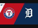 AL 06 07 18 TEX Rangers @ DET Tigers 2 4