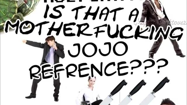 90 окружающей действительности это референс к Jojo