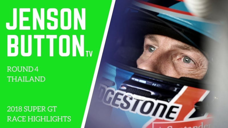 Jenson Button TV - Round 4 Super GT 2018 - Thailand (English Commentary)