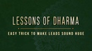 Lessons of Dharma - Easy Trick To Make Leads Sound Huge