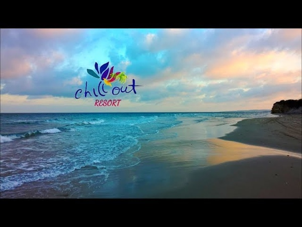 Sunny Chill Resort Relax Music New Age Chillout Lounge Background Music Dj Chill Resort