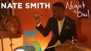 Nate Smith, Skip Step Night Owl NPR Music