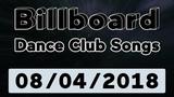 Billboard Dance Club Songs TOP 50 (August 4, 2018)